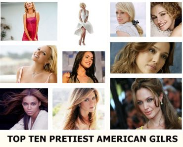 Top Ten Prettiest American Girls