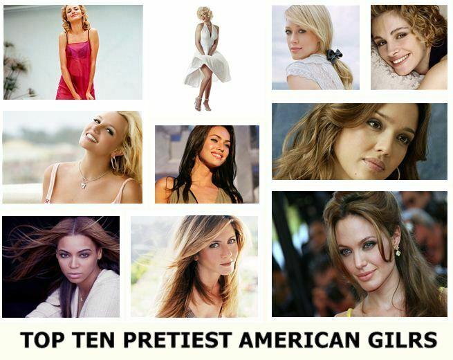 Top Ten Prettiest American Girls